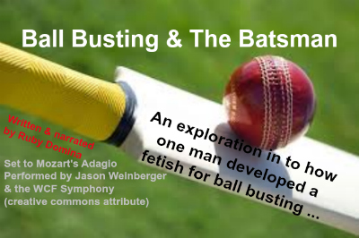 BALL BUSTING & THE BATSMAN ~ Audio MP4