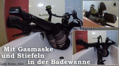 In Bathtub with Gas Mask and Boots!
