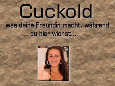 Cuckold - Was Deine Freundin Macht....