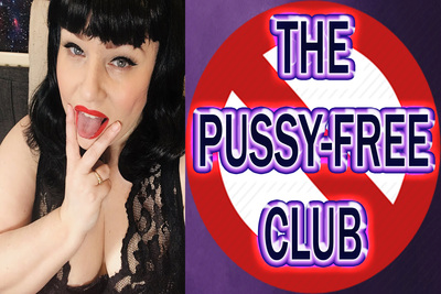 THE PUSSY FREE CLUB