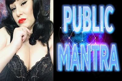 PUBLIC MANTRA