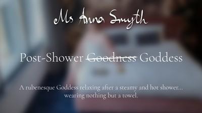 Post Shower Goddess
