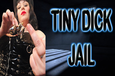 TINY DICK JAIL