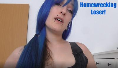 Homewrecking Loser!