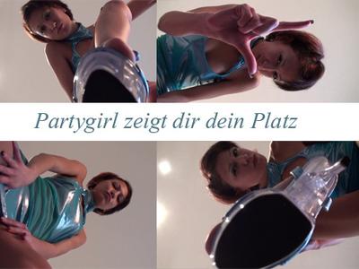 Partygirl zeigt dir dein Platz!!