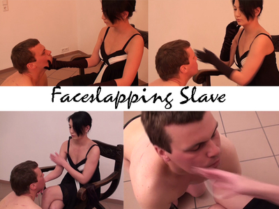 Faceslapping for slave