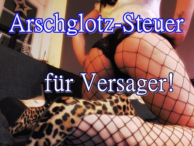 Arschglotz-Steuer
