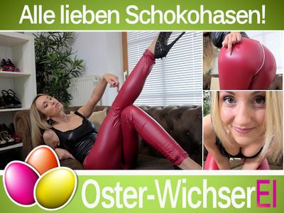 Oster-WichserEI - Alle lieben Schokohasen! Aufgabe 4