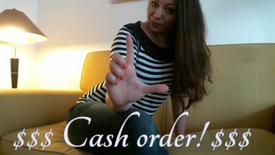 $$ Cash Order $$ - I get everything i want, Cashcow!